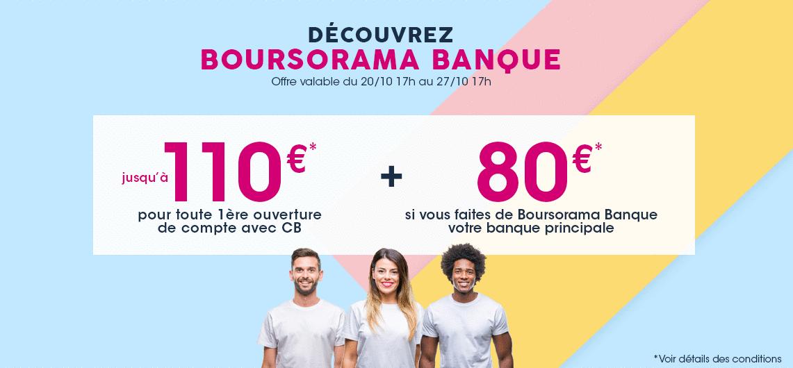 220€ offerts pour l'ouverture d'un compte Boursorama Banque via un parrain jusqu'au 27 octobre 2020