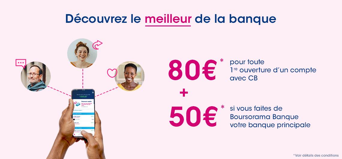 160€ offerts pour l'ouverture d'un compte Boursorama Banque via un parrain à partir du 14 avril 2021
